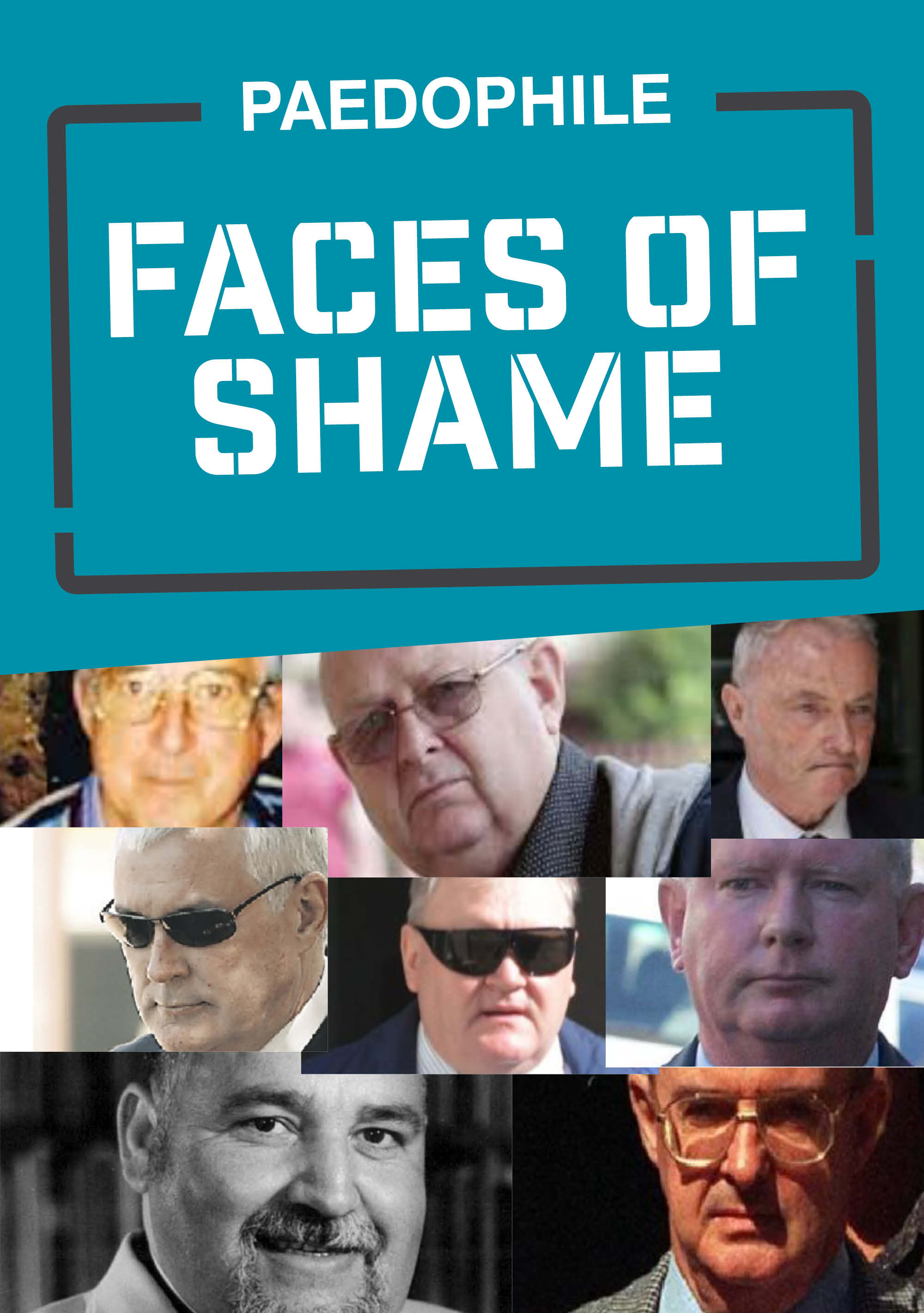 Paedophile Faces of Shame
